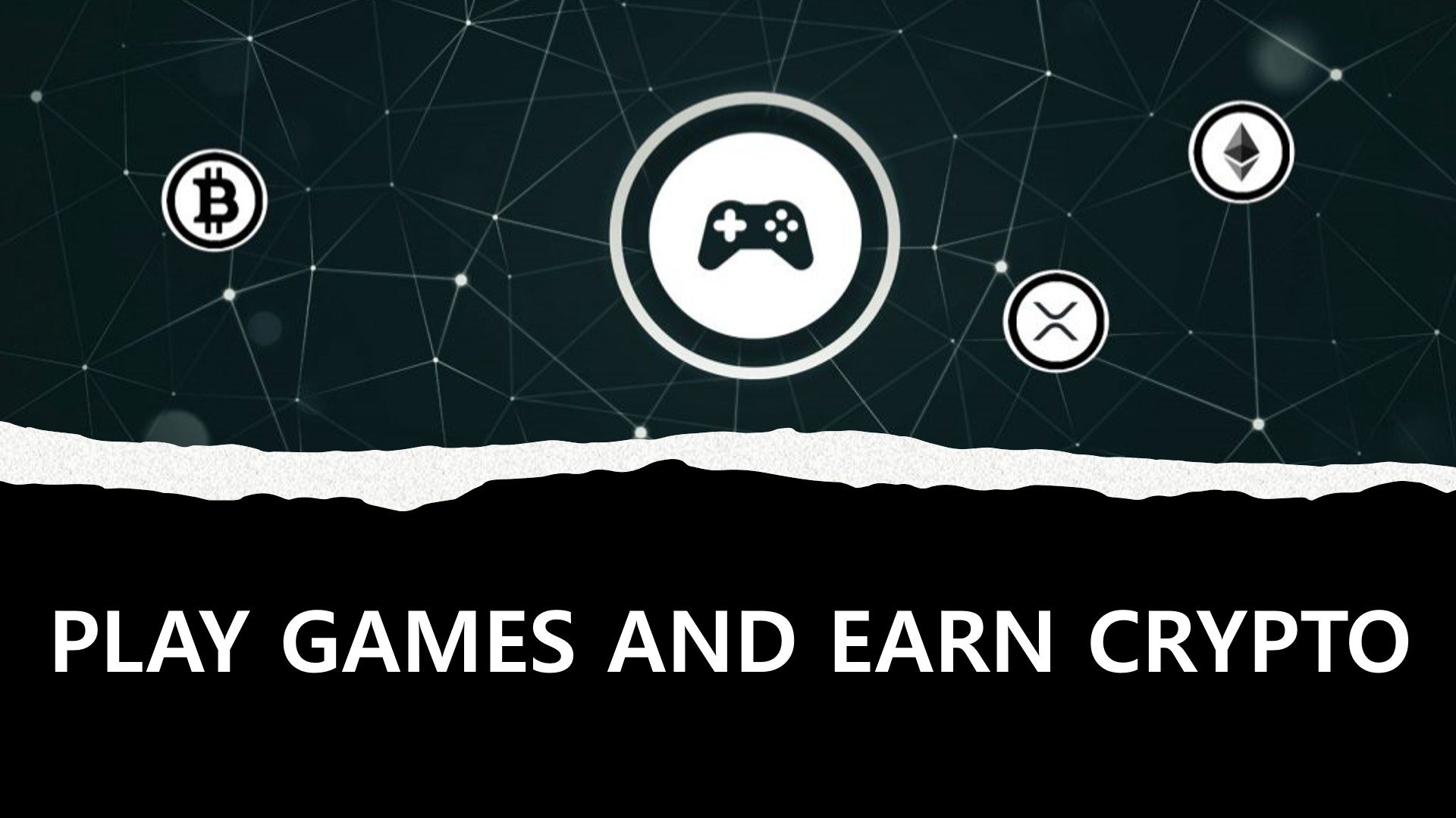 Play Games and Earn Crypto
